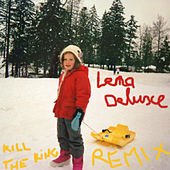 Kill the King Remixes - Single by Lena Deluxe