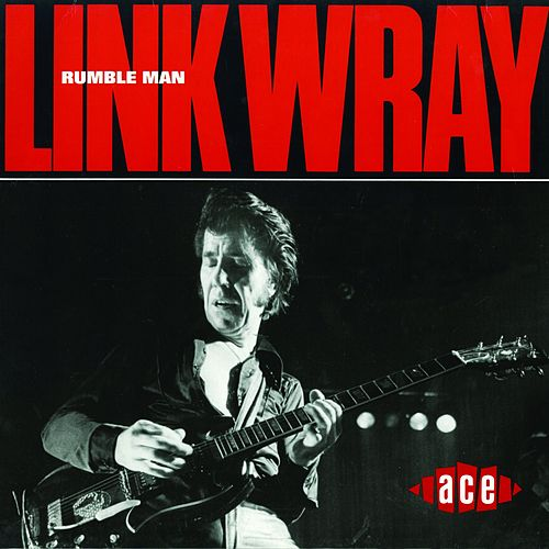 Rumble Man by Link Wray