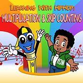 Learning with Hiphop: Multiplication & Skip Counting by Mark D. Pencil