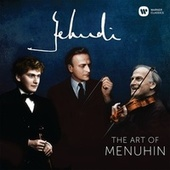 Yehudi! - The Art of Menuhin (compilation) de Yehudi Menuhin
