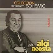 Colección por Siempre Bohemio, Vol. 1 de Alci Acosta