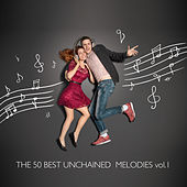 The 50 Best Unchained Melodies, Vol. 1 de Various Artists