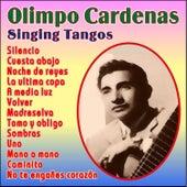 Olimpo Cardenas Singing Tangos by Olimpo Cardenas