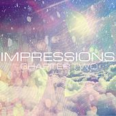 Impressions: Chapter Two - EP by Various Artists