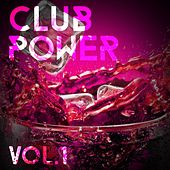 Club Power, Vol. 1 - EP von Various Artists
