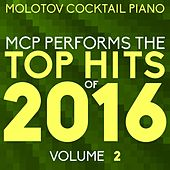 MCP Top Hits of 2016, Vol. 2 von Molotov Cocktail Piano