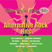 Radio Waves of the '90s: Alternative Rock Hits by Various Artists