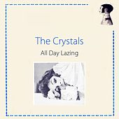 All Day Lazing de The Crystals