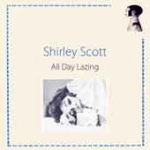 All Day Lazing de Shirley Scott