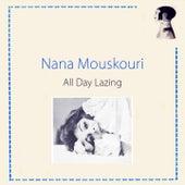 All Day Lazing von Nana Mouskouri