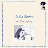 All Day Lazing von Della Reese