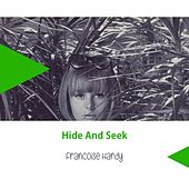 Hide And Seek de Francoise Hardy
