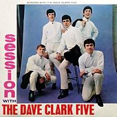 Session with the Dave Clark Five by The Dave Clark Five