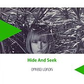 Hide And Seek von Ornella Vanoni