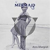 Mermaid by Ann-Margret