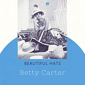 Beautiful Hats by Betty Carter
