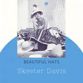 Beautiful Hats de Skeeter Davis