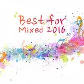 Best for Mixed 2016 de Various Artists