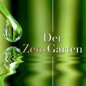 Der Zen-Garten - Entspannende Musik zu schlagen Angst, Stress und Ärger. New Age Meditation Musik Stress und Muskelverspannungen zu lindern von Various Artists