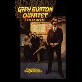 Gary Burton Quartet In Concert de Gary Burton