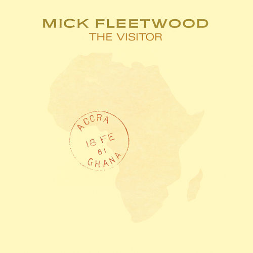 The Visitor by Mick Fleetwood