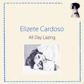 All Day Lazing von Elizeth Cardoso