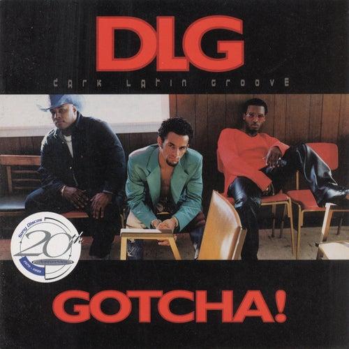Gotcha by DLG