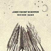 Wicked Game (Recorded Live at St Canice Cathedral, Kilkenny) von James Vincent McMorrow