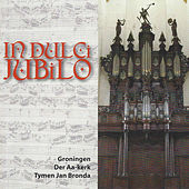 In Dulci Jubilo (In Der AA-Kerk Groningen) by Tymen Jan Bronda