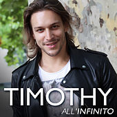 All'infinito by Timothy
