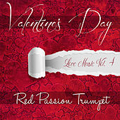 Valentine's Day - Red Passion Trumpet by Various Artists
