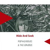 Hide And Seek von Martha and the Vandellas