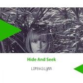 Hide And Seek by Loretta Lynn