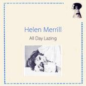 All Day Lazing von Helen Merrill