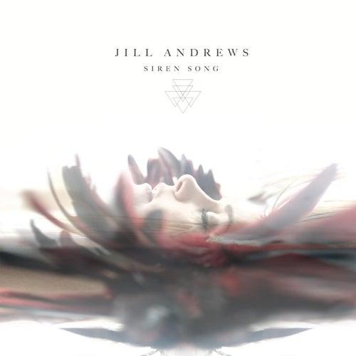 Siren Song by Jill Andrews
