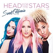 Head for the Stars 2.0 von Sweet California