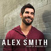 Fear of Missing Out by Alex Smith