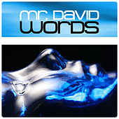 Words by Mr. David