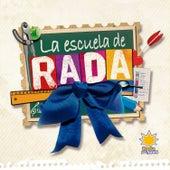 La Escuela de Rada by Rubén Rada