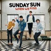 When We Kiss van Sunday Sun