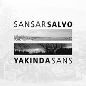 Yakında Sans von Sansar Salvo
