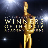 And the Award Goes To… Winners of the 2016 Academy Awards van L'orchestra Cinematique
