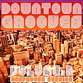 Downtown Grooves, Vol. 2 (Deephouse Session) by Various Artists