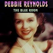 The Blue Room (23 Wonderfull Hits And Songs) von Debbie Reynolds