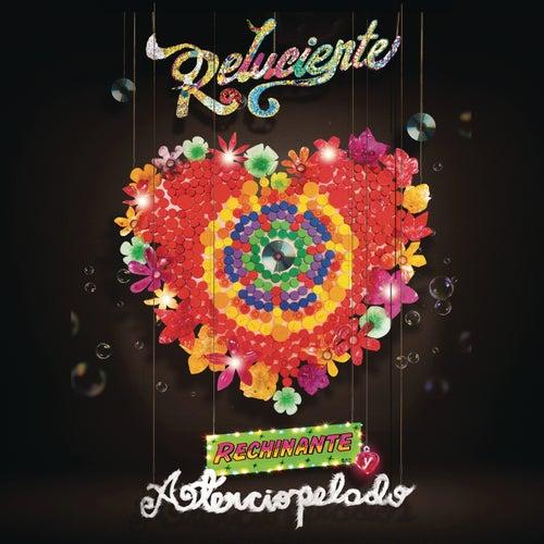 Reluciente, Rechinante y Aterciopelado by Aterciopelados
