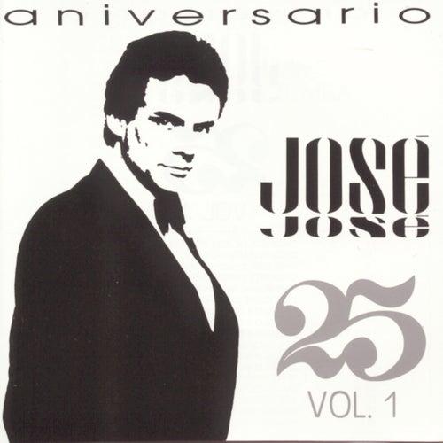 Aniversario 25 Anos Vol. 1 by Jose Jose