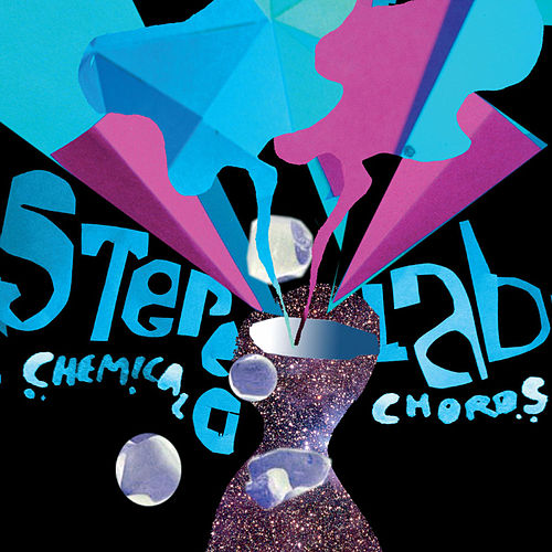Chemical Chords by Stereolab