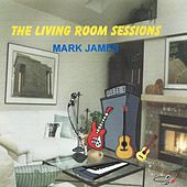 The Living Room Sessions by Mark James (2)
