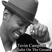 Safer on the Ground de Tevin Campbell