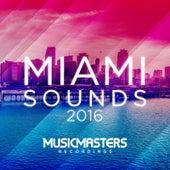 Miami Sounds 2016 von Various Artists